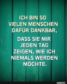 Ich bin so vielen Menschen dafür dankbar. The Effective Pictures We Offer You About Quotes superacion A quality picture can tell you many things. Glee Quotes, Lyric Quotes, Mood Quotes, Positive Quotes, I Am Grateful, Thankful, Relationship Quotes For Him, I Love You Quotes For Him, German Quotes