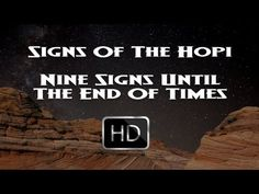 "Native American ""Hopi"" Indians Signs Of The End Times - Blue Star Prophecy..."