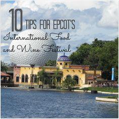 10 Tips for Epcot's International Food and Wine Festival at Walt Disney World | mybigfathappylife.com