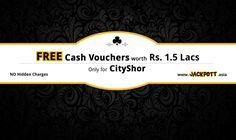 FREE Cash #Vouchers worth Rs 1.5 lac & much more w/ #JACKPOTT  #gift #cashvouchers #travel #tattoo #spa #gym #partyplot #cityshorahmedabad