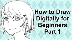 How to Draw Digitally for Beginners in Manga Studio 5/Clip Studio Paint ...