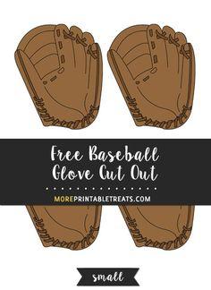 Free Baseball Glove Cut Out - Small - Baseball Photos Espn Baseball, Marlins Baseball, Baseball Banner, Baseball Crafts, Baseball Boys, Tigers Baseball, Baseball Gloves, Baseball Snacks, Baseball Scrapbook