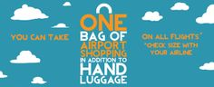 Did you know? You can take one bag of shopping in addition to hand luggage onto the aircraft. Please check with your airline.