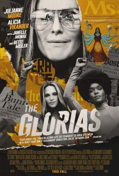 A great documentary about Gloria Steinem Gloria Steinem, Bette Midler, Alicia Vikander, Julianne Moore, Olivia Jordan, Jean Dujardin, 2020 Movies, New Movies, Movies Online