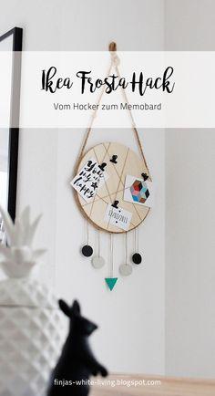 einfaches DIY: Ikea Frosta Hack vom Hocker zum Memoboard