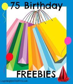 75 Birthday Freebies #free #birthday www.couponingtobedebtfree.com