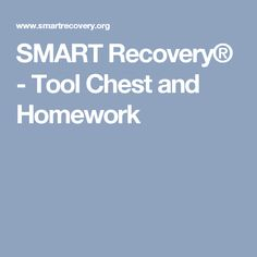 SMART Recovery® - Tool Chest and Homework