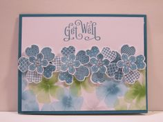 Stampin' UP Perfectly Penned Get Well, Flower Shop, Petite Petals, Water Color Wonder DSP