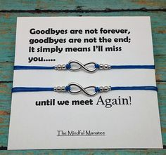 Infinity Bracelets | Infinity Charm Bracelets | Goodbyes Are Not Forever | Best Friend Gift | Friendship Bracelets | Infinity Jewelry