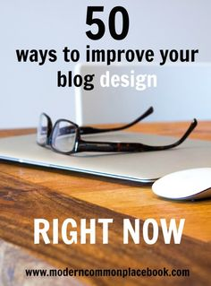 50 ways to improve your blog design right now