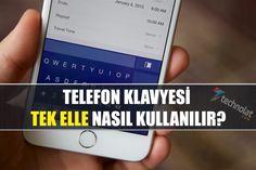 Telefon Klavyesi Tek Elle Nasıl Kullanılır? http://www.technolat.com/telefon-klavyesi-tek-elle-nasil-kullanilir-3603/