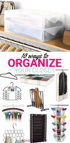 10 Ways To Organize Your Closet!