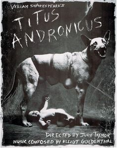 Titus Andronicus, Theatre for a New Audience, US, 1994. ad: Julie Taymor, p: Kenneth Van Sickle