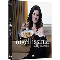 Livro - Nigellissima: Inspiração Italiana Instantânea