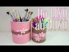 DIY ♥ Do LIXO ao LUXO ♥ Reciclando e Decorando ✂ Organizadores escolar e maquiagem - YouTube