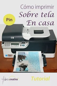 Cómo imprimir fotos en tela en casa [tutorial] - Fibra Creativa Quilts Transférer Des Photos, Impression Textile, Foto Transfer, Vintage Labels, Dremel, Bookbinding, Sewing Tutorials, Diy Clothes, Inventions
