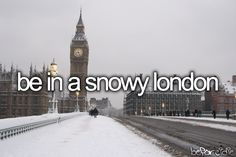 I visited England before in the spring, but I'd love to be in London during the wintertime. #bucketlist