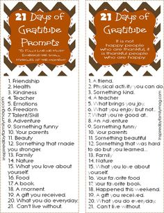 I believe that gratitude can be contagious and my desire is to spend the next 21 days being grateful with my family. Below I am sharing our 21 Days of Gratitude Prompts and stop by next week to join in our 21 Days of Gratitude challenge.