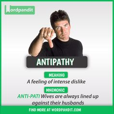 Meaning of Antipathy explained through a picture and mnemonic. Antipathy means 'A feeling of intense dislike' Interesting English Words, Learn English Words, English Lessons, Good Vocabulary Words, Vocabulary Practice, Vocabulary Builder, Rare Words, Big Words, English Conversation Learning