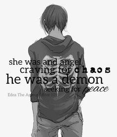 correct grammer: she was an angel craving chaos, he was a demon seeking peace