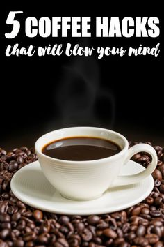5 Coffee Hacks That Will Blow Your Mind - Think coffee was just for drinking? Think again. These 5 coffee hacks may surprise you! Who knew coffee could be used in so many ways?