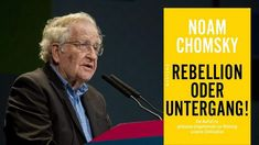"""Neues Buch """"Rebellion oder Untergang"""" Noam Chomsky, The 100, Theory, New Books, Literature, Psychics, Book"""