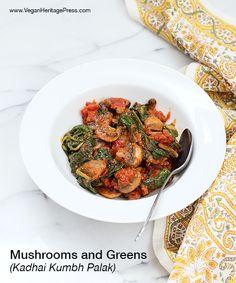 Mushrooms and Greens from Vegan Richa's Indian Kitchen by Richa Hingle