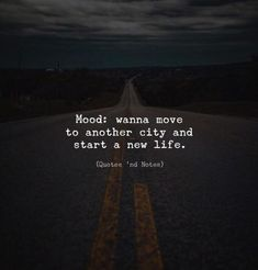 BEST LIFE QUOTES    Mood: wanna move to another city and start a new life. —via https://ift.tt/2eY7hg4