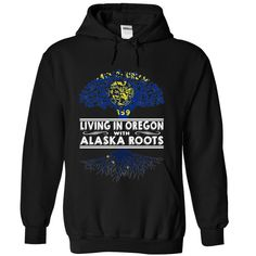 Living in Oregon with •̀ •́  Alaska Roots-kkcbqurnlvLiving in Oregon with Alaska Roots. These T-Shirts and Hoodies are perfect for you! Get yours now and wear it proud!Alaska, Oregon, World, Girl, Born, Live,I Was Made in,I May Live in,I May Live in Alaska,I Was Made in Oregon, Living in Oregon ,Alaska Roots