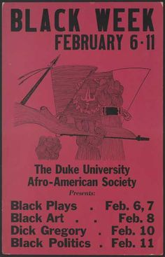Black Week Poster, 1969. http://blogs.library.duke.edu/rubenstein/2013/09/10/revisiting-the-allen-building-takeover/