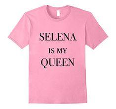 Selena Is My Queen T-shirt Cheeky Apparel https://www.amazon.com/dp/B071WL7LZ2/ref=cm_sw_r_pi_dp_U_x_RzATAbWQ73GDN