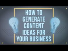 How To Generate Content Ideas For Your Business #content #video #motion