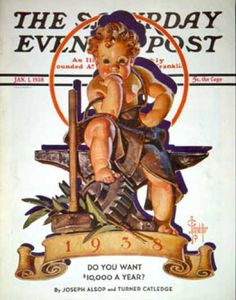 Happy New Year 1938-01-01: Baby New Year at Forge (J.C. Leyendecker... Saturday Evening Post