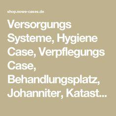 Versorgungs Systeme, Hygiene Case, Verpflegungs Case, Behandlungsplatz, Johanniter, Katastrophenhilf - NoWe Cases
