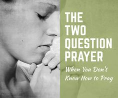 <VIDEO: The Two Question Prayer by Joshua J Masters> What should you pray when you don't know what to say anymore? What do you do when you feel like you're out of prayers? As a pa…