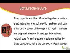 This video describes about natural cure for soft erection problem in men. You can find more detail about Bluze capsules at http://www.naturogain.com