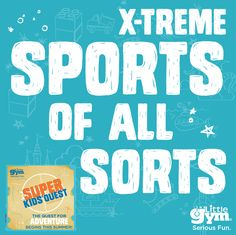July 6-10, 2015 Super Kids' Quest Summer Camp at The Little Gym of Houston-Bellaire for children ages 3-8. 1:15-4:15 PM M-F and 9:30-12:30 PM T/ Th. 713-668-7777