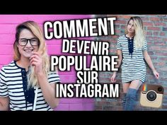 COMMENT DEVENIR POPULAIRE SUR INSTAGRAM!! | Emma Verde - YouTube