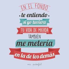 Hipocrecia Envidia Sarcastic Quotes, Funny Quotes, Funny Phrases, Funny Memes, Mr Wonderful, Motivational Phrases, Inspirational Phrases, Little Bit, Spanish Quotes