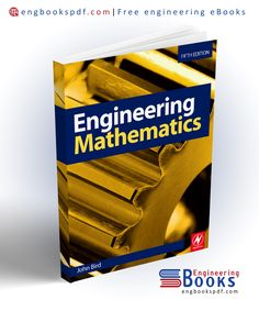 Engineering Mathematics Edition by John Bird Marine Engineering, Engineering Degrees, Integration By Parts, Parametric Equation, Electrical Engineering Books, Logarithmic Functions