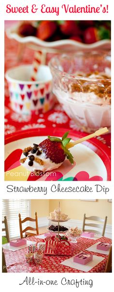 "How to Host a ""Sweet & Easy Valentine Party""  *Mmmm, strawberry cheesecake dip...."