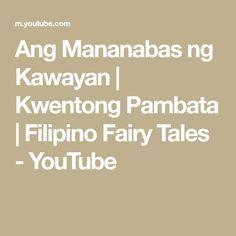 Ang Mananabas ng Kawayan | Kwentong Pambata | Filipino Fairy Tales - YouTube Filipino, Fairies, Fairy Tales, Math Equations, Youtube, Faeries, Fairytail, Adventure Movies, Fairy