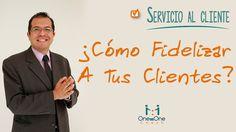 Servicio y Atención Al Cliente: Como fidelizar a tus clientes. www.oneononecoach.co / Alejandro Velandia