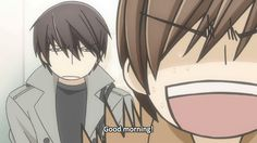 Takano is never pleased... Made Onodera say good morning again (Sekai-ichi Hatsukoi)