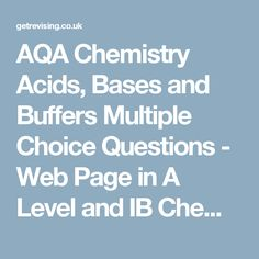 Aqa as chemistry atomic structure multiple choice questions web aqa chemistry acids bases and buffers multiple choice questions web page in a level ccuart Choice Image