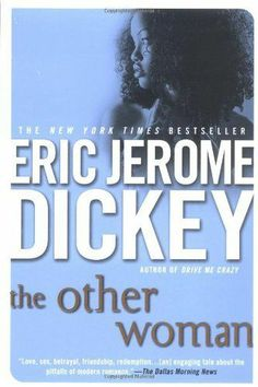 jerome e dickey | The Other Woman by Eric Jerome Dickey, http://www.amazon.com/dp ...