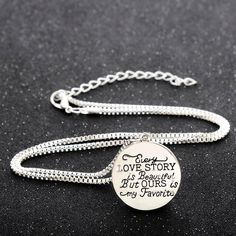 Every Love Story is Beautiful but Ours is My Favorite Necklace