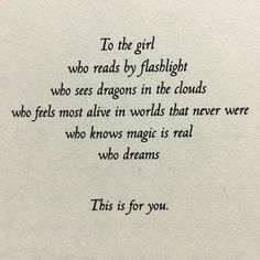 Bookworm dragon To the girl who quotes words reader imagination read by flashlight dragons in the clouds magic is real The Words, Words Quotes, Me Quotes, Funny Quotes, Good Book Quotes, Quotes For Writers, Quotes About Reading Books, Quotes About Writing, Inspirational Reading Quotes