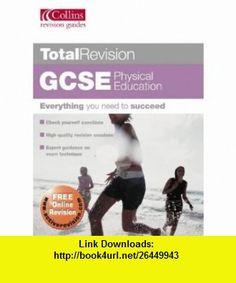 Gcse Physical Education (Total Revision) (9780007190591) Kirk Bizley , ISBN-10: 000719059X  , ISBN-13: 978-0007190591 ,  , tutorials , pdf , ebook , torrent , downloads , rapidshare , filesonic , hotfile , megaupload , fileserve