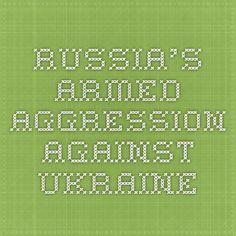 Russia's Armed Aggression against Ukraine